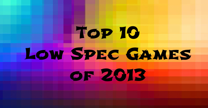best low spec pc games